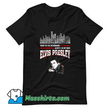 Elvis Presley Always On My Mind T Shirt Design