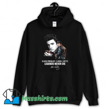 Elvis Presley Legends Never Die 1977 Hoodie Streetwear