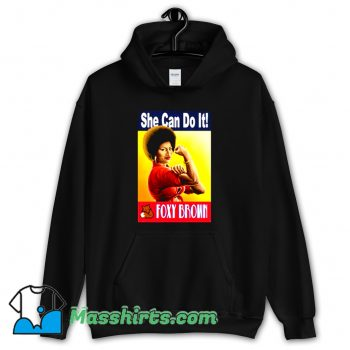 Foxy Brown She Can Do It Hoodie Streetwear
