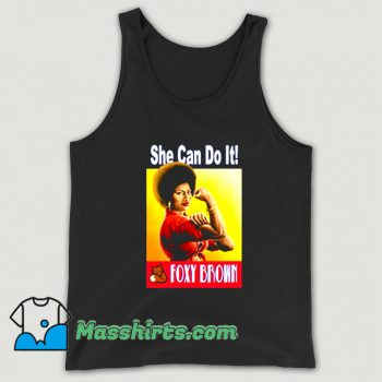 Foxy Brown She Can Do It Tank Top