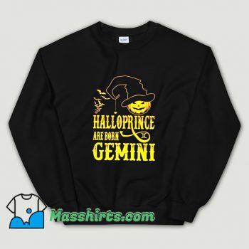 Cool Halloprince Are Born Gemini Sweatshirt