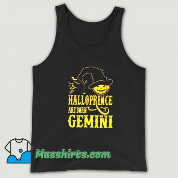 Awesome Halloprince Are Born Gemini Tank Top