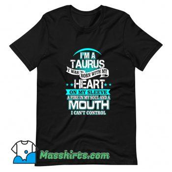 I Am A Taurus All Over Heart T Shirt Design
