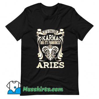 Cheap Its Called Karma Aries T Shirt Design