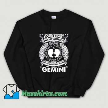 Legend Gemini Was Perfect Girls Sweatshirt