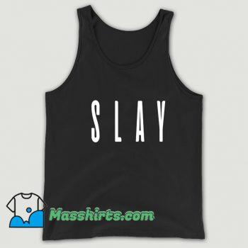 Slay Beyonce Tank Top On Sale