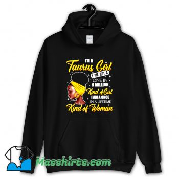 Taurus Girls Not A One Million Kind Of Woman Hoodie Streetwear