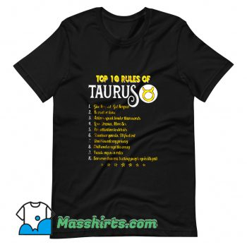 Original Top 10 Rules Of Taurus T Shirt Design