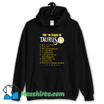 Classic Top 10 Rules Of Taurus Hoodie Streetwear