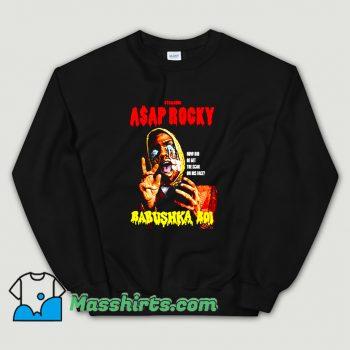 Original Asap Rocky Babushka Boi Sweatshirt