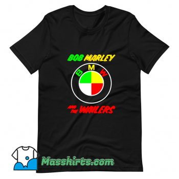 Bob Marley BMW And The Wailers T Shirt Design