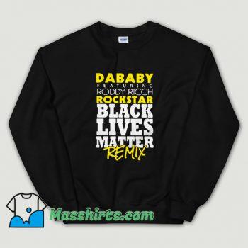 Dababy Featuring Roddy Ricch Rockstar Sweatshirt