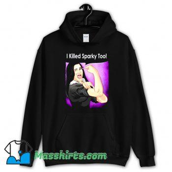 Wanda I Killed Sparky Too Hoodie Streetwear