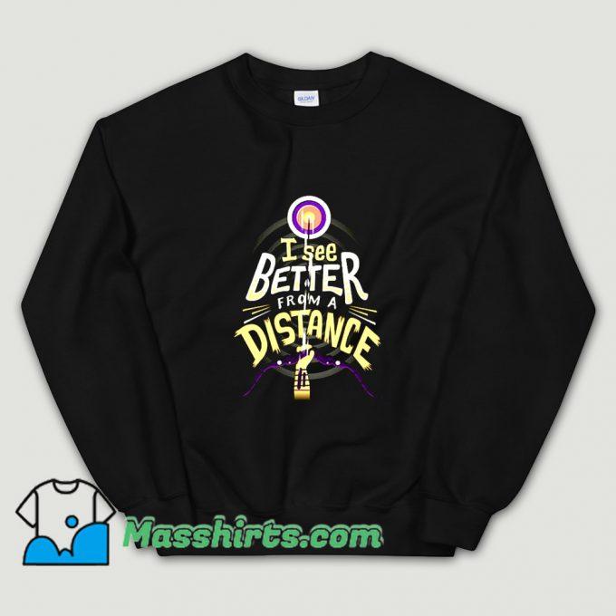 Original I See Better From A Distancessd Sweatshirt