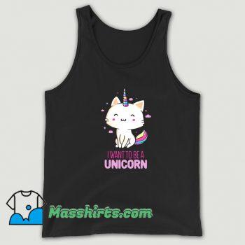 Original I Want To Be A Unicorn Tank Top