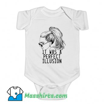 It Was A Perfect Illusion Lady Gaga Baby Onesie