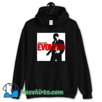 Awesome John Legend Evolver Album Hoodie Streetwear