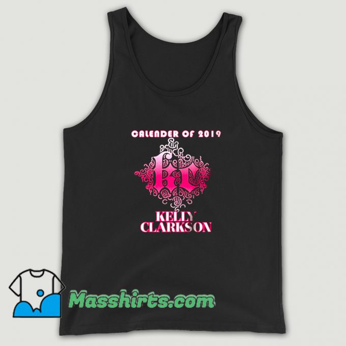 Kelly Clarkson Calender Of 2019 Tank Top