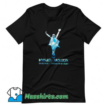 Michael Jackson Forever In My Heart T Shirt Design