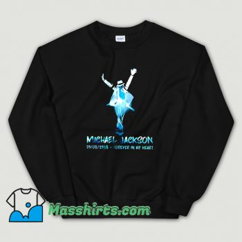 Michael Jackson Forever In My Heart Sweatshirt