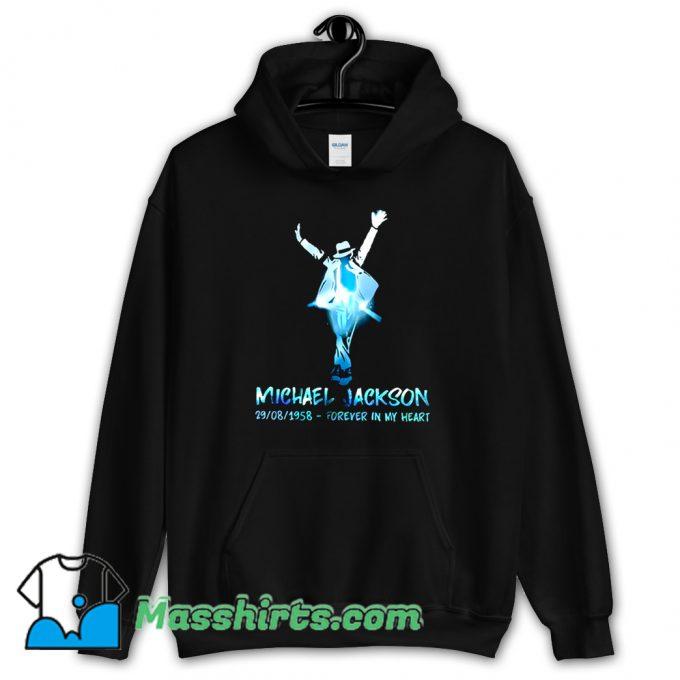 Michael Jackson Forever In My Heart Hoodie Streetwear