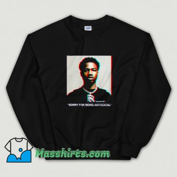 Roddy Ricch Sorry For Being Antisocial Sweatshirt
