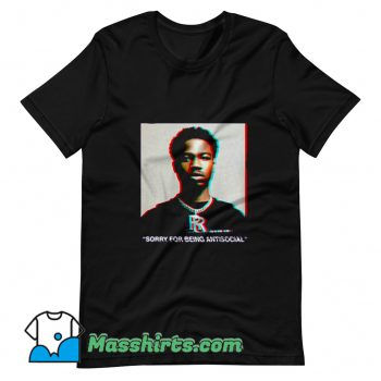 Roddy Ricch Sorry For Being Antisocial T Shirt Design