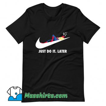 Spider Man Just Do It Later T Shirt Design