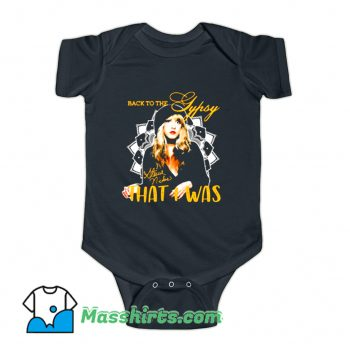 Classic Stevie Nicks Back To The That I Was Baby Onesie