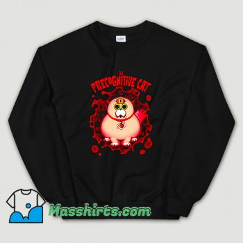 Awesome The Precognitive Cat Sweatshirt