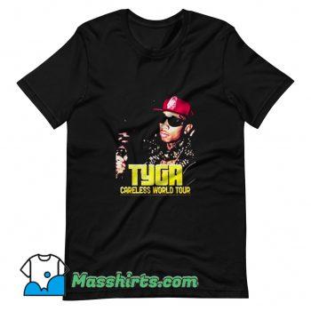 Cool Tyga Careless World Tour T Shirt Design