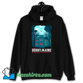 Visit Derry Maine In A Haunted Old House Hoodie Streetwear