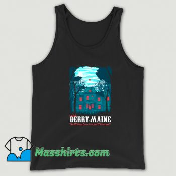Visit Derry Maine In A Haunted Old House Tank Top
