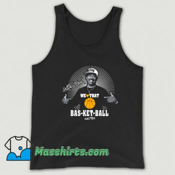 We Love That Basketball Kurtis Blow Tank Top