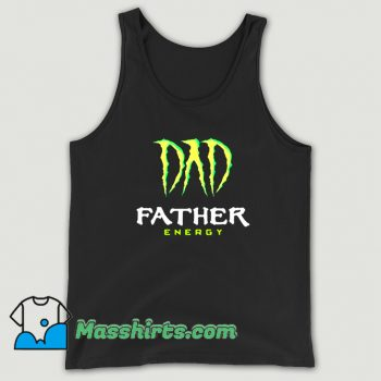 Dad Father Energy Monster Tank Top