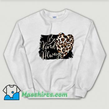 Be Kind Always Valentine Day Vintage Sweatshirt