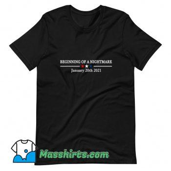 Original Beginning Of A Nightmare T Shirt Design