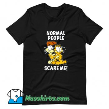 Best Normal People Scare Me Garfield T Shirt Design
