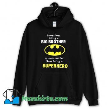 Big Brother Batman Classic Hoodie Streetwear