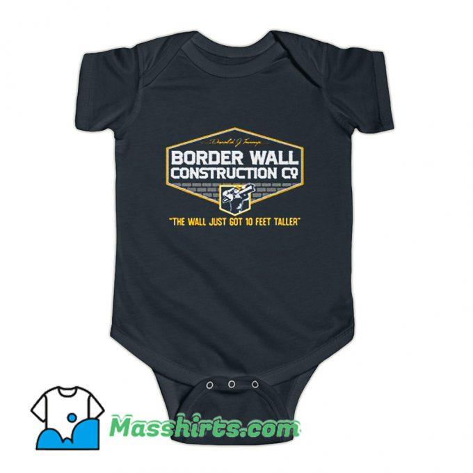 Cool Border Wall Construction Trump Baby Onesie