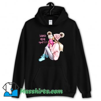 Cheap Super Mom Girl Mom Hoodie Streetwear
