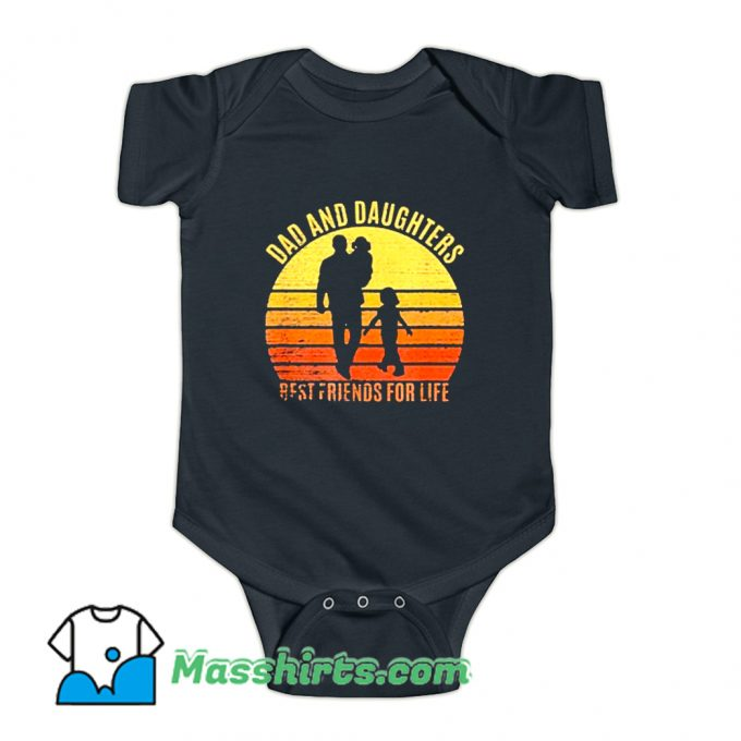 Dad And Daughters Best Friends For Life Baby Onesie