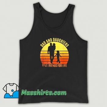 Vintage Dad And Daughters Best Friends For Life Tank Top