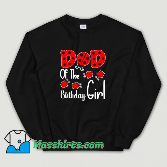 Original Dad Of The Birthday Girl Sweatshirt