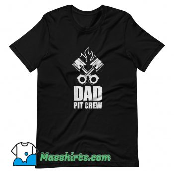 Dad Pit Crew Father Day T Shirt Design