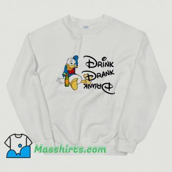 Donald Duck Drink Drank Drunk Sweatshirt
