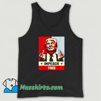 Donald Trump Republican Impeach This Tank Top