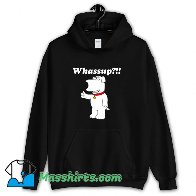 Brian Griffin Whassup Family Guy Hoodie Streetwear