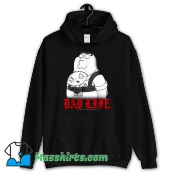 Family Guy Peter And Stewie Dad Life Hoodie Streetwear