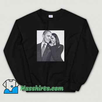Cute First Barack Obama and Lady Michelle Sweatshirt